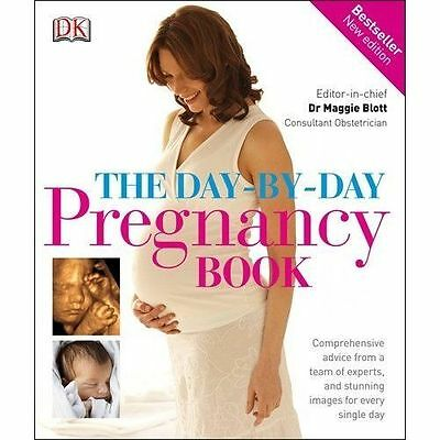 New, The Day-by-Day Pregnancy Book: Comprehensive advice from a team of experts,