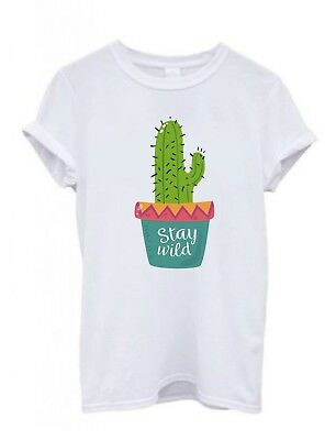 Cactus are new friend stay wild plants funny wasted youth unisex /mens tshirt