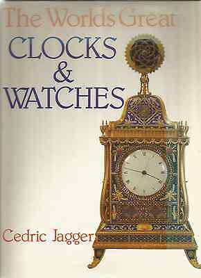 The Worlds Great Clocks & Watches By Cedric Jagger 1986  Ideal Present