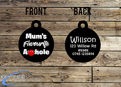 """Personalized Dog Cat ID Tags for Funny Pets """"Mums Favourite A**hole Double Sided"""