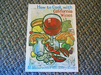 Old Vintage 81 delicious secrets of wine cookery easy, cook with California Wine