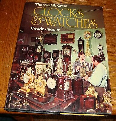 The Worlds Great Clocks & Watches by Cedric Jagger 1977
