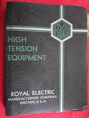 1939 ROYAL ELECTRIC MFG Co HIGH TENSION EQUIPMENT, ELECTRICAL INSULATORS CATALOG
