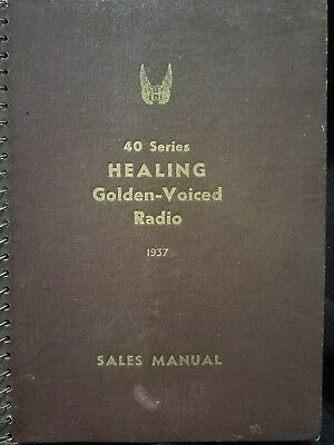 Healing golden voiced radio 1937 sales manual