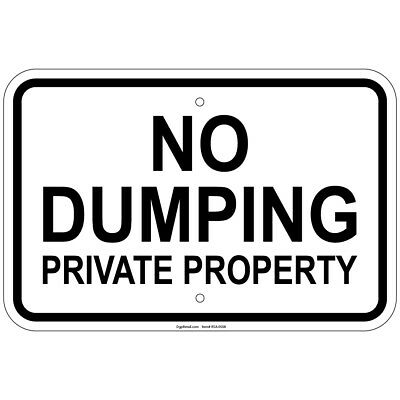 REFLECTIVE HEAVY GAUGE No Dumping Private Property 12 x 18 inch Aluminum  Signs