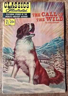 Classics Illustrated #91 The Call of The Wild (1970) HRN 169 Stiff Cover