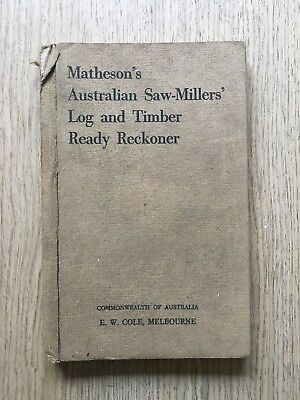 c.1920 MATHESON'S AUSTRALIAN SAW-MILLERS' LOG & TIMBER READY RECKONER