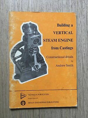 1977 Building A Vertical Steam Engine From Castings By Andrew Smith