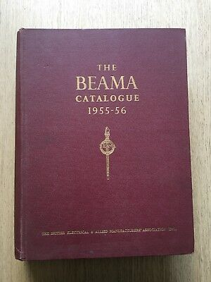 1955-1956 'the Beama Catalogue' The British Electrical & Allied Manufacturers