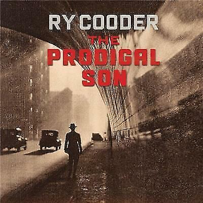 Ry Cooder - THE PRODIGAL SON cd new sealed release 11/05/2018