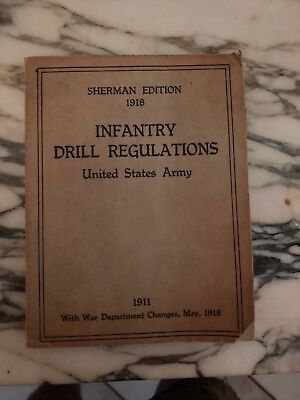 Sherman Edition - Infantry Drill Regulations - 1918 - Army - Illustrated