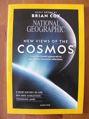 NATIONAL GEOGRAPHIC MAGAZINE - MARCH 2018 - COSMOS Issue / Brian Cox - VVGC