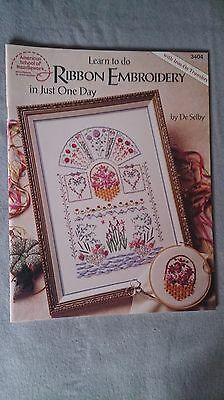 Learn Ribbon Embroidery in One Day by De Selby