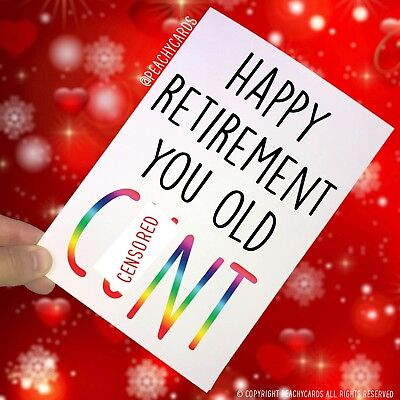 Funny Greeting Cards Colleague Leaving Retirement Old C*nt Work Co Worker PC38