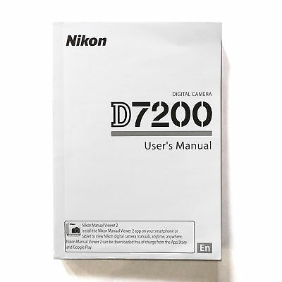 Nikon D7200 Digital Camera User's Manual Guide Book Brand New. Never Used 3x5in