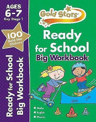 Gold star ready for school Big Workbook age 6-7 KS 1 Maths English phonics