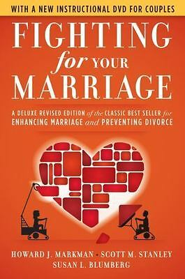 Fighting for Your Marriage: A Deluxe Revised Edition of the Classic Best-sell...