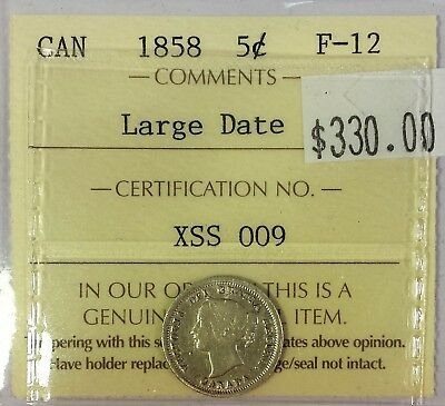 Canada five cent silver 1858 LD in ICCS F12 condition.  X215
