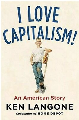 I Love Capitalism!: An American Story by Ken Langone-Hardcover-NEW