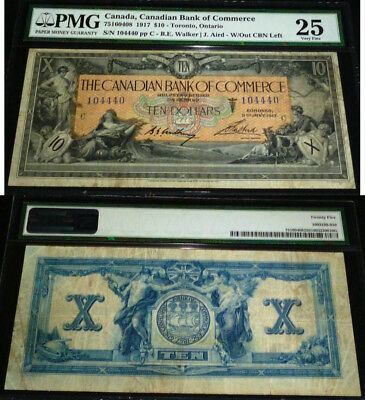 CBN OUT -WALKER /AIRD  SIGNATURE -Canadian Bank OF Commerce - 1917 $10 -PMG VF25