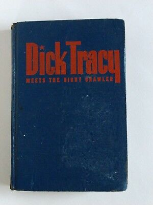 Dick Tracy Meets the Night Crawler Hardcover – 1945  by Chester Gould