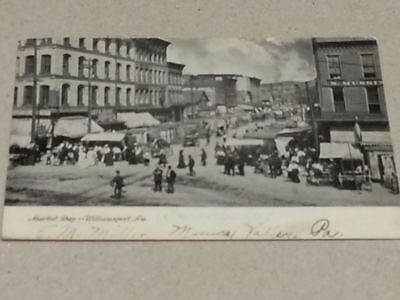 Circa 1906 Postcard Market Day Williamsport Pa Pennsylvania