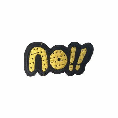 No !! Text (Iron On) Embroidery Applique Patch Sew Iron Badge