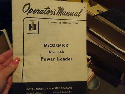 Vtg Operator's Manual Mccormick No 33A Power Loader Ih International Harvester