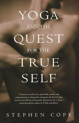 Yoga and the Quest for the True Self by Cope, Stephen