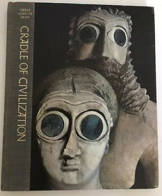 """Great Ages of Man """"Cradle of Civilization"""" (Time-Life Books) Copyright 1967"""