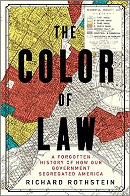 The Color of Law: A Forgotten History of How Our Government ... (PDF,EPUB,EB00K)