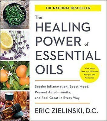 The Healing Power of Essential Oils: Soothe Inflammation ... (PDF,EPUB,EB00K)