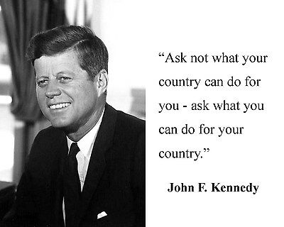 """President John F. Kennedy JFK """" what your..."""" Quote 8 x 10 Photo Picture"""