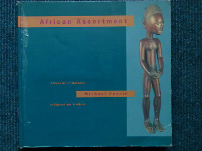 M. Pennie, African Assortment. African Art in Museums in England and Scotland