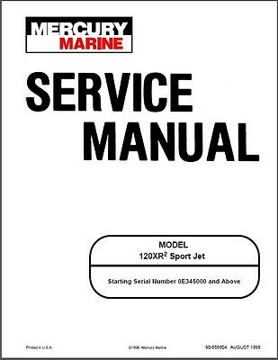 Mercury 120XR2 Sport Jet Drive Service Repair Manual CD   --   120XR 120 XR