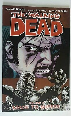 The Walking Dead Graphic novel - Volume 8: Made To Suffer