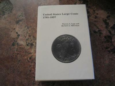 United States Large Cents 1793-1857 (book) - Lapp/ Silverman - 1975 ed.