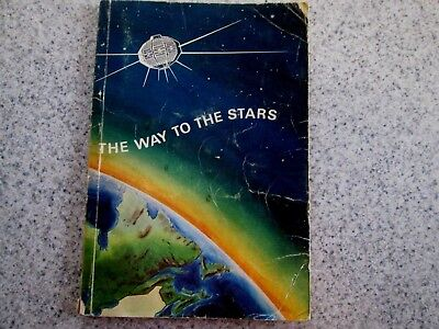 The Way To The Stars A Book of Things to Do For Boys 8-10 Boy Scouts of Canada