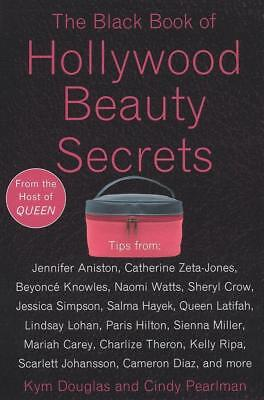 The Black Book of Hollywood Beauty Secrets von Kym Douglas und Cindy Pearlman...