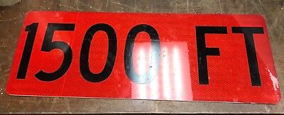 Road Sign  1500 ft Fluorescent With Aluminum Road Sign 24 X9