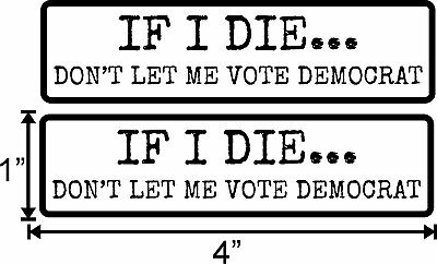 2 Pk Trump 2020 Sticker If I Die Anti Democrat Maga Deplorable Flag Decal Bumper