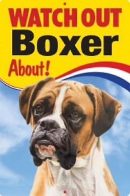 "3D Dog Sign  ""watch Out Boxer About"" Beware Of Dog New Funny"