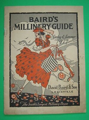 1917 RARE Catalog David BAIRD's Millinery Guide Louisville Kentucky Southern Hat