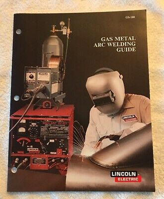 Gas Metal Arc Welding Guide Lincoln 1991 -  41 Pages