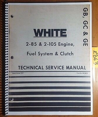 White 2-85 2-105 Engine Fuel System Clutch Technical Service Manual 432 667B '77