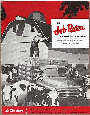 The Job Rater The Truck User's Magazine Published by Dodge Division Vol. 6 No. 3