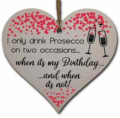 Handmade Wooden Hanging Heart Plaque Gift for Prosecco Lovers Novelty Funny Birt