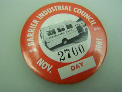 Pin back badge Broken Hill Barrier Industrial Council November 1981 Day     2494