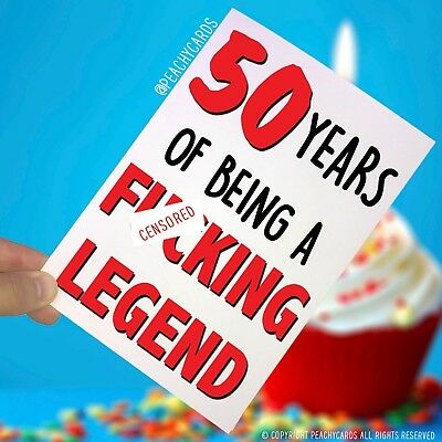 Funny Adult 50th Birthday Card 50 Years F*cking Legend Brother Sister Joke PC249
