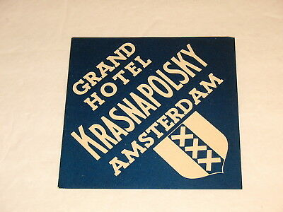 Grand Hotel Krasnapolosky Amsterdam Vintage Luggage Label